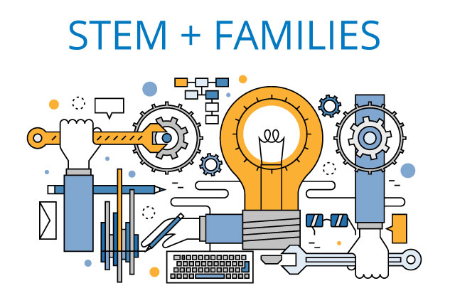 STEM + FAMILIES